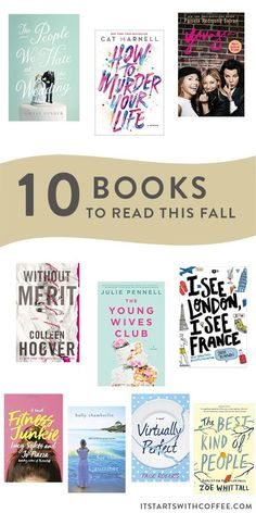 sharing 10 books to read this fall I have either read or can& wait to read and that you will love to read this fall and beyond as well