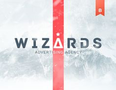 Hello, this is my new project for Wizards Advertising Agency.