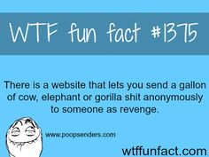 Send poop. THE BEST REVENGE IDEAS.  WTF FUN FACTS HOME / SEE tagged/AWESOME FACTS