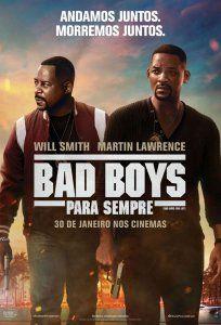 Bad Boys Para Sempre Em 2020 Com Imagens Bad Boys Filmes