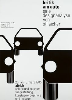 Otl Aicher, Criticising the car | kritik am auto, exhibition poster, 1985. Schule und Museum für Gestaltung, Zürich. Via plakatkontor.de