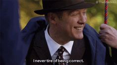 When you get to your destination without using Google Maps. | 21 Red Reddington GIFs That Are Your Life