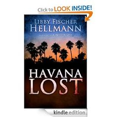 Amazon.com: Havana Lost eBook: Libby Fischer Hellmann: Kindle Store