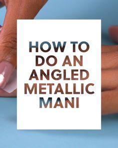 How to Do an Angled Metallic Mani #blinkbeauty #nailartvideo #metallicmani Nail Design Video, Nail Art Designs Videos, Cute Nail Designs, How To Do Nails, My Nails, Love Nails, Hair And Nails, Nail Tips, Nail Inspo