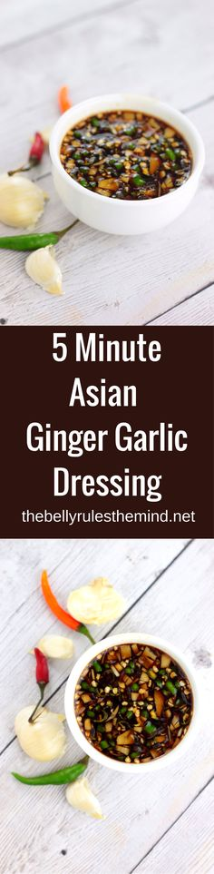5 Minute Asian Ginger Garlic Dressing - Ready in just 5 minutes, this Asian Dressing is infused with bold flavors of ginger-garlic & can be used as a dressing over salads or to marinade proteins. You are sure to fall in love with this dressing | www.thebellyrulesthemind.net