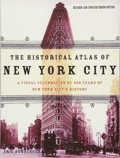 Read Book: The Historical Atlas of New York City, Third Edition, A Visual Celebration of 400 Years of New York City's History - Reading Free eBook / PDF Free Pdf Books, Free Ebooks, Franklin Books, World Trade Center Site, New York City Map, New Freedom, Cultural Capital, Booker T, Atlas