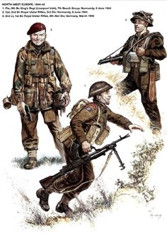 Irish Army - 1. Private, 8th Battalion King's Regiment (Liverpool Irish) 7th Breach Group, Normandy 1944 - 2. Caporale, 2nd battalion Royal Ulster Rifles, 2rd Division, Normandy, 1944 - 3. 2nd Lieutnant, 1st Battalion Royal Ulster Rifles, 6th Airbourne Division, Germany, 1945