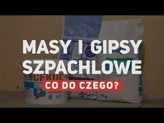 Gipsy, gładzie, kleje, masy szpachlowe... Co do czego? - YouTube Youtube, Gypsum, Youtubers, Youtube Movies