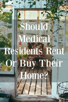 What is the most efficient move for you during medical residency - rent or buy? Student Living, Student Life, Residency Medical, School Loans, Buy My House, Buying Your First Home, It's Always Sunny, Home Management, Future Career