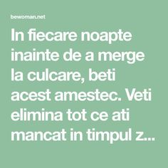 In fiecare noapte inainte de a merge la culcare, beti acest amestec. Veti elimina tot ce ati mancat in timpul zilei, deoarece topeste grasimea in 8 ore – BEwoman.net Good To Know, Health Fitness, Healthy, Women's Fashion, Facebook, Hair, Diet, Fashion Women