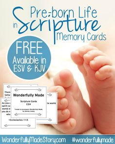 Scripture speaks of pre-born life. You can share and memorize these verses with your children with these free memory cards. #wonderfullymade