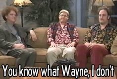 Dr. Steve Brule YOU KNOW WHAT WAYNE, I DON'T CARE ANYMORE IT DOESN'T MATTER. GIF