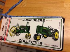 John Deere collector license plate new with tag size 6 x 12 #JohnDeere #LinensePlate #Collectibles