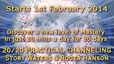 20/20 Practical Channeling Booking Awakening, Channel, Day