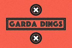 GARDA_DINGS by Pan Cabaj on @creativemarket