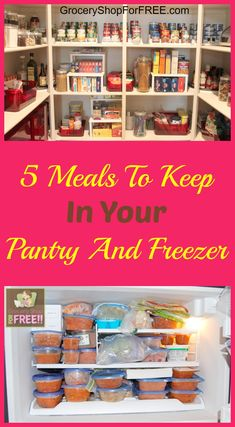 5 Meals To Keep In Your Pantry And Freezer - This is great for busy families / active people! Helps keep you organized and may save you time and hungry tummies ;)