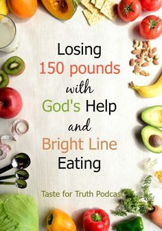 Losing 150 Pounds with God's Help Losing 150 Pounds with God's Help and Bright Line Eating. Interview with Stacey on the Taste for Truth Podcast Losing 150 Pounds with God's Help and Bright Line Eating. Interview with Stacey on the Taste for Truth Podcast Quick Weight Loss Tips, Weight Loss Help, Weight Loss Snacks, Losing Weight Tips, Weight Loss Plans, How To Lose Weight Fast, Reduce Weight, Slimming World, One Week Diet Plan