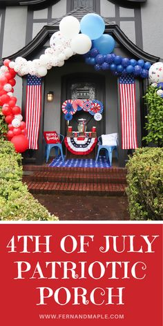 How to create a fun and relaxing Patriotic Porch to celebrate 4th of July with your family and friends in star-spangled style! Get details now and more Independence Day decor ideas now at fernandmaple.com.