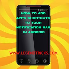 How To Add Apps Shortcuts To Your Notification Bar In Android:-  Most of Android users fill their android's Home screen with apps' shortcuts in order to get quick access to your favourite apps. Well everyone wants shortcuts in their life and same in Smartphone also. So, here, we have a solution for you. After reading this post you can access your apps more easily ..