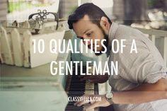 10 Qualities Of A Gentleman - Classy FellaClassy Fella