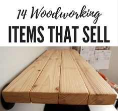 14 Woodworking Items that sell on Etsy and other handmade marketplaces. These ea… 14 Woodworking Items that sell on Etsy and other handmade marketplaces. These easy projects will get you started on your very own store.