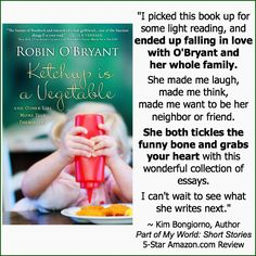 @Robin O'Bryant's Ketchup Is a Vegetable is only 99 cents today (Sept 2, 2013) on Kindle & Nook! One of my personal favorite books for mothers, I already sent 3 copies out to friends via Amazon. Get to it! ~ Kim @LetMeStartBySaying