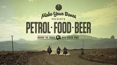 PETROL-FOOD-BEER: Around the World with Austin Vince by Make Your Bones. We had the pleasure of meeting up for a brew with motorcycle legends Austin and Gerald Vince to talk motorcycles, DIY adventures and riding the world.