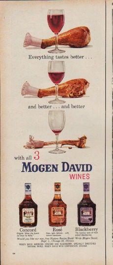 "Description: 1960 MOGEN DAVID WINES vintage magazine advertisement ""Everything tastes better"" -- encouraging that 3rd glass.."