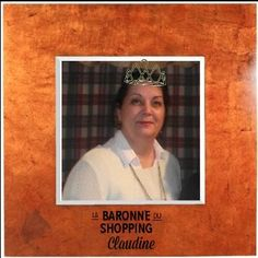 Claudine, Baronne du shopping.