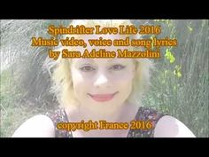 Spindrifter Love Life Music video by Sara Mazzolini 2016