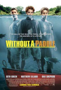 Without A Paddle - Pretty funny