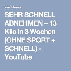 SEHR SCHNELL ABNEHMEN – 13 Kilo in 3 Wochen (OHNE SPORT + SCHNELL) - YouTube