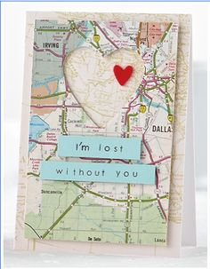 DIY Creative Map Gifts for the Holidays Love Cards, Diy Cards, Tarjetas Diy, Valentine Day Cards, Creative Cards, Scrapbook Cards, Scrapbook Cover, Homemade Cards, Cardmaking