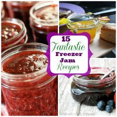 Last one for now...15 Fantastic Freezer Jam Recipes. MUST TRY.