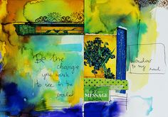 art journal :: be the change you wish to see ine the world