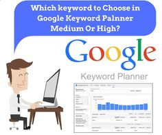 Which keyword to Choose in Google Keyword Planner Medium or High? If you want to Get Rankings you can go for low competitive, and if you are looking for business then get the high competitive and g…