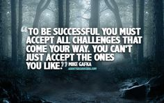 To be successful mike gafka picture quote