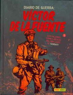 """""""Diario de guerra: Víctor de la Fuente"""". Editado por Panini."""