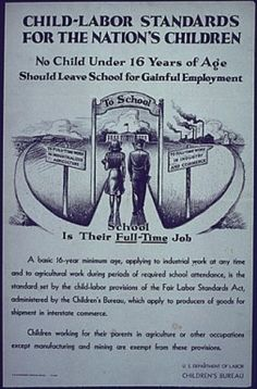 Child Labor- is a highly valued ethical standard that is thought about in the United States. Throughout History the US has experienced many protests and revolutionalized child labor all together.