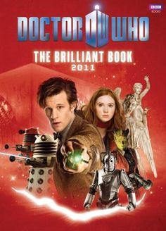 The Brilliant Book of Doctor Who 2011 by Clayton Hickman,http://www.amazon.com/dp/1846079918/ref=cm_sw_r_pi_dp_TFJNsb16G3RJJC8J