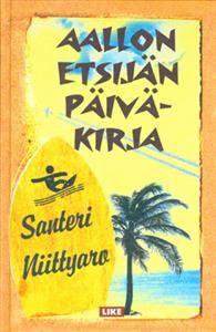 Santeri Niittyaro: Aallon etsijän päiväkirja