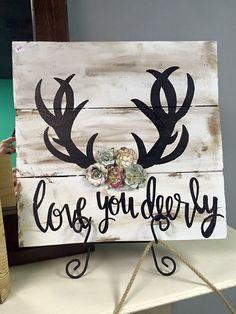 Love You Deerly Sign by tealskiesdecor on Etsy