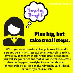 Plan BIG, but take small action steps to make the magic happen!    #realestate #newcareer #success #thursdaythought #realtorlife #becomearealestateagent #careeradvice #goals Real Estate Career, New Career, Career Advice, Make A Change, How To Become, How To Make, Need To Know, Thursday, Action