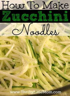 How to make your own zucchini noodles to sneak veggies into dinner or as a low carb pasta replacement! Banting Recipes, Vegetable Recipes, Low Carb Recipes, Vegetarian Recipes, Cooking Recipes, Healthy Recipes, Diet Recipes, Healthy Snacks, Healthy Eating