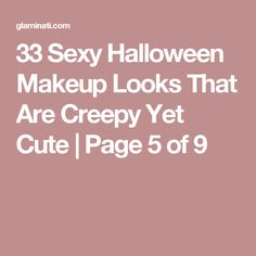 33 Sexy Halloween Makeup Looks That Are Creepy Yet Cute   Page 5 of 9