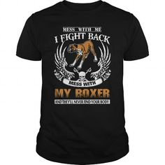 Mess with my BOXER - #gift for women #housewarming gift. Mess with my BOXER, funny gift,shirt outfit. WANT THIS =>...