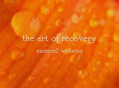 the art of recovery ~ part 2