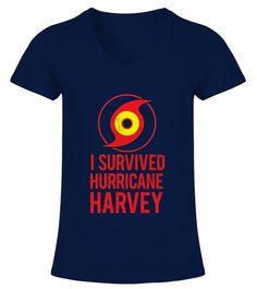 06eb1f17 I survived Hurricane Harvey Tshirt - V-Ausschnitt T-Shirt Frauen #Shirts #