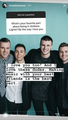 You And I, I Love You, My Love, Your Best Friend, Best Friends, Anthem Lights, Send Message, Good Things, This Or That Questions