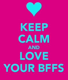 keep-calm-and-love-your-bffs-63.png (600×700)